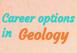 career options in geology in hindi, geology career option in hindi