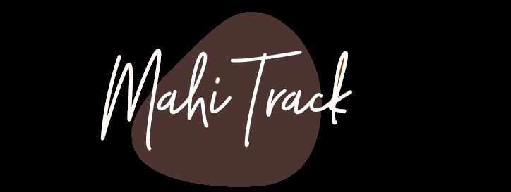 Mahi Track