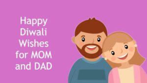 Diwali Wishes for Mother and Father | मां बाप के लिए दिवाली शुभकामनाएं