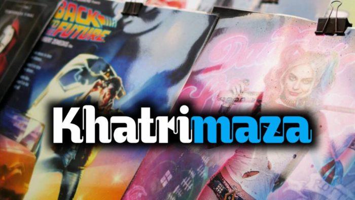 Khatrimaza 2020 – Bollywood Movies, Hollywood, MKV Movies Download