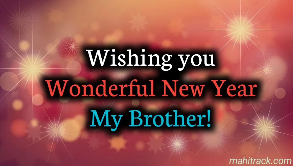 Happy New Year Wishes for Brother in hindi
