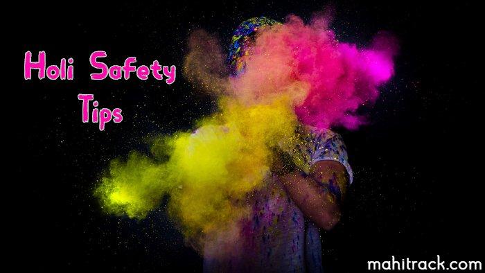 Holi Safety Tips in Hindi